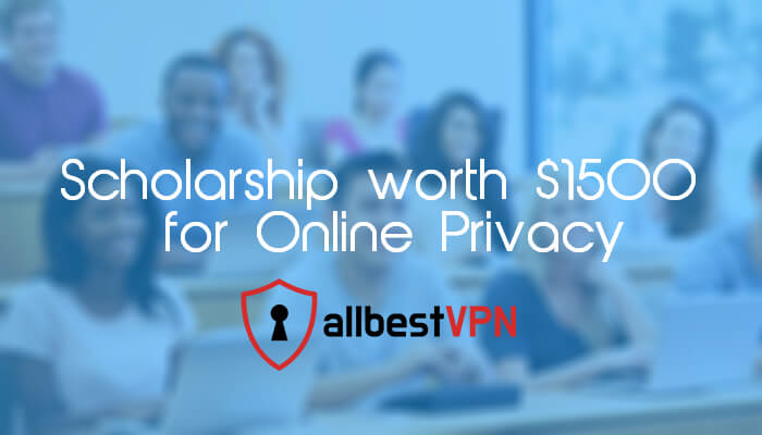 All Best VPN Scholarship